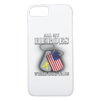All My Heroes Wear Dog Tags iPhone 7 Case