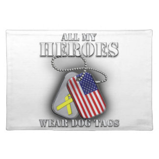 All My Heroes Wear Dog Tags Place Mats