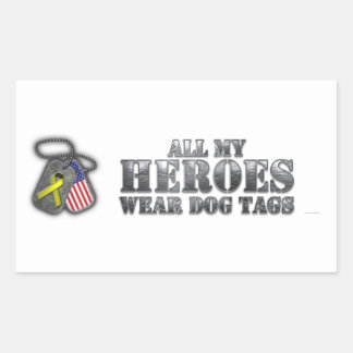 All My Heroes Wear Dog Tags Rectangular Sticker