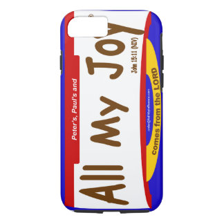 All My Joy Lord iPhone 7, Tough Cell Phone Case