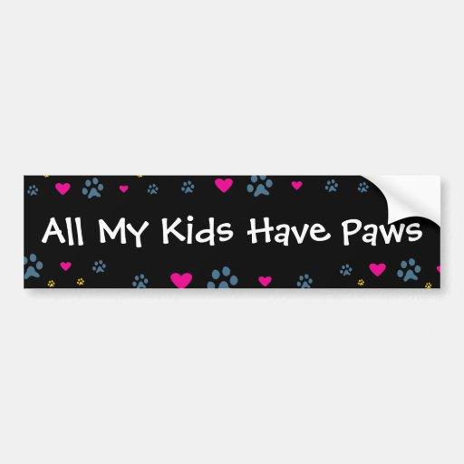All My Kids-Children Have Paws Bumper Sticker