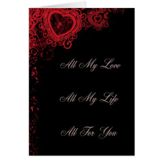 All My Love, All My Life, All For You Greeting Card