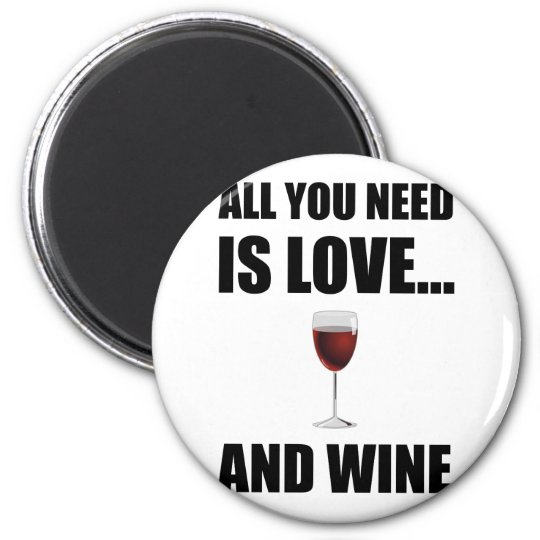All Need Love Wine Magnet