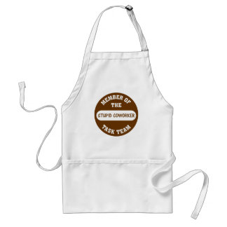 All of my coworkers are stupid idiots adult apron