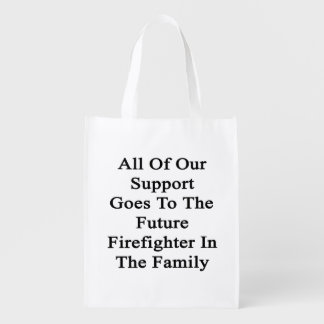 All Of Our Support Goes To The Future Firefighter