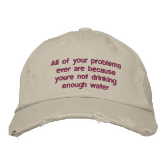All of your problems ever are because youre not dr embroidered baseball cap