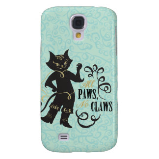 All Paws No Claws Galaxy S4 Case