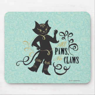 All Paws No Claws Mouse Pad
