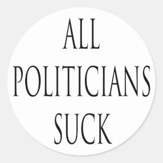 All Politicians Suck Sticker