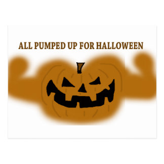 All Pumped Up For Halloween Postcard