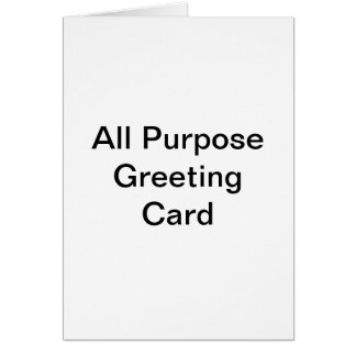 All Purpose Greeting Card