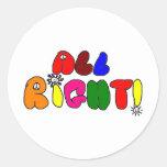 All Right! Round Sticker