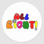 All Right! Round Stickers