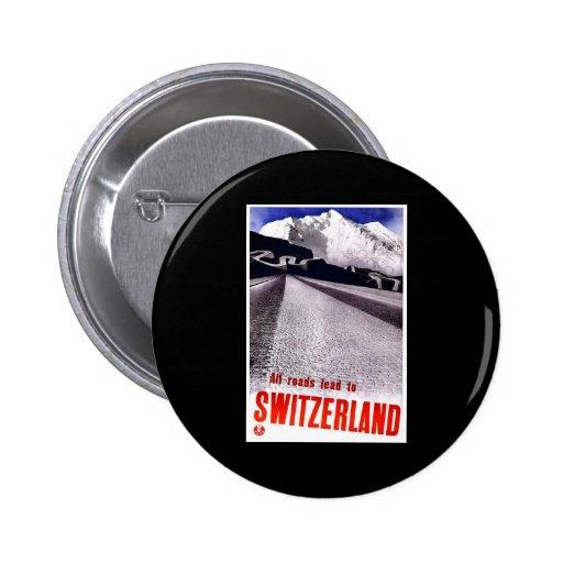 All Roads Lead To Switzerland Pinback Button