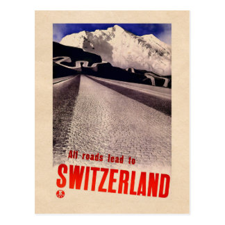 All Roads Lead to Switzerland - vintage postcard