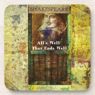 All s Well That Ends Well - Shakespeare Quote Beverage Coasters