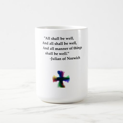 All Shall be Well Coffee Mugs