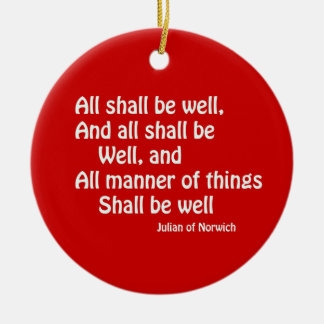 All Shall Be Well Round Ceramic Decoration