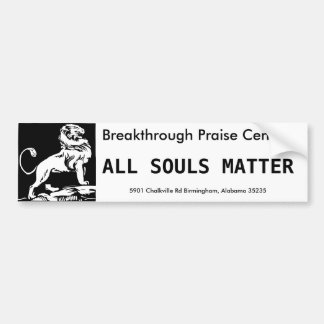 All Souls Matter Bumper Sticker