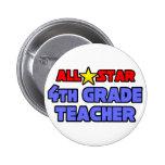 All Star 4th Grade Teacher Pinback Buttons
