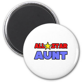 All Star Aunt 6 Cm Round Magnet
