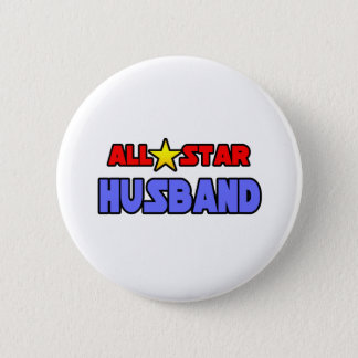 All Star Husband 6 Cm Round Badge