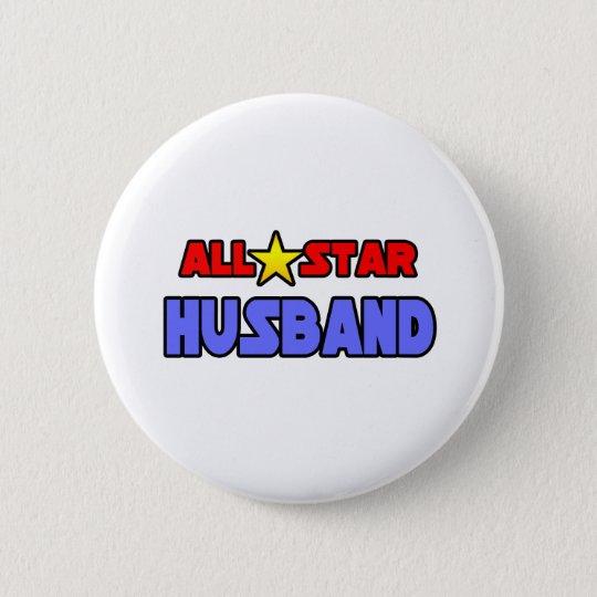 All Star Husband 6 Cm Round Badge