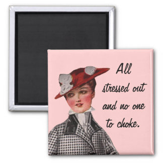 All Stressed Out Funny Vintage Square Magnet