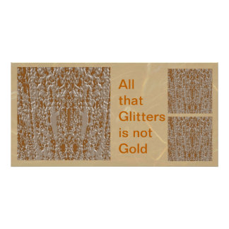 All that Glitters is not Gold 4 Poster