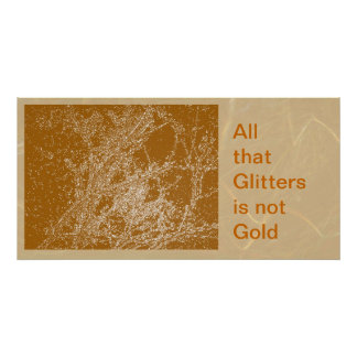 All that Glitters is not Gold Poster