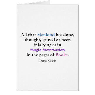 All That Mankind Has Done (Carlyle) Greeting Card