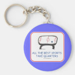 All the best sports take quarters keychain