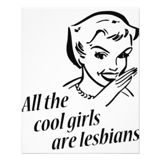All the Cool Girls are Lesbians 11.5 Cm X 14 Cm Flyer