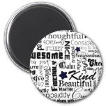All the Good Things About You 6 Cm Round Magnet