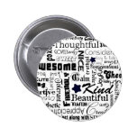 All the Good Things About You Pinback Button