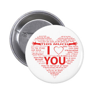 All the ways I Love You 6 Cm Round Badge