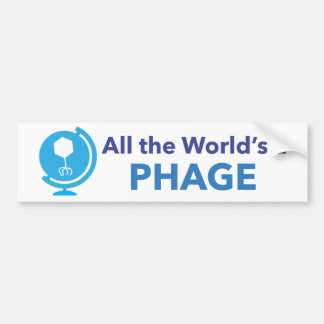 All the World's a Phage Bumper Sticker