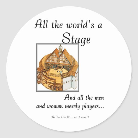 All the worlds a stage classic round sticker