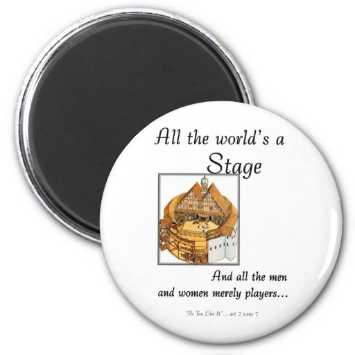 All the worlds a stage magnets
