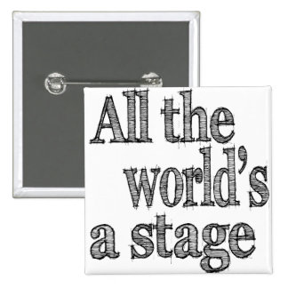 All the World's a Stage Quote 15 Cm Square Badge
