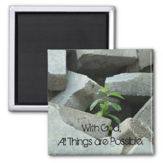 All Things are Possible Quote Magnet 2 Inch Square Magnet