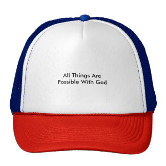 All Things Are Possible With God Cap