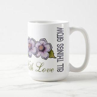 All Things Grow With Love Classic White Mug