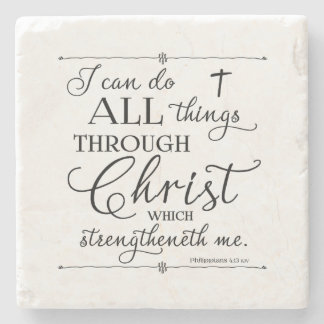 All Things Through Christ - Philippians 4:13 Stone Coaster