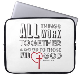All Things Work Together 4 Good Inspirational Laptop Sleeve