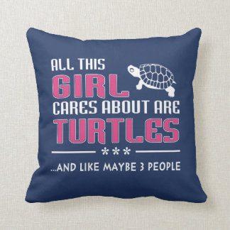 All This Girl Cares About Are Turtles Cushion