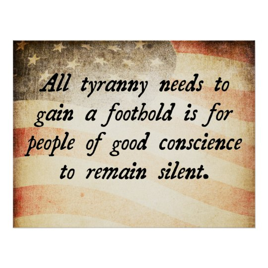 All Tyranny Needs Quote Poster