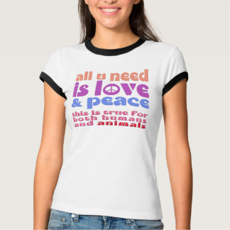 all u need is love & peace -. - a2 T-Shirt