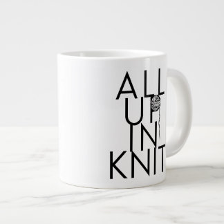 All Up In Knit mug for knitters