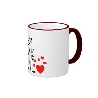 all we need is love ringer coffee mug